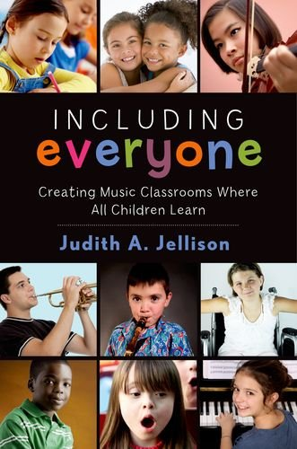 9780199358762: Including Everyone: Creating Music Classrooms Where All Children Learn