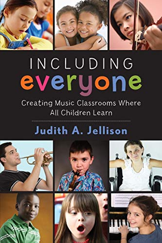 9780199358779: Including Everyone: Creating Music Classrooms Where All Children Learn