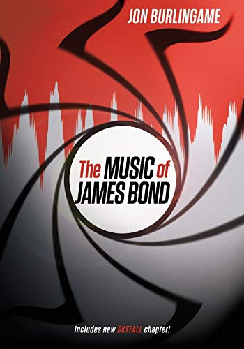 9780199358854: The Music of James Bond