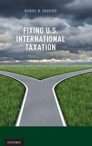 9780199359752: Fixing U.S. International Taxation