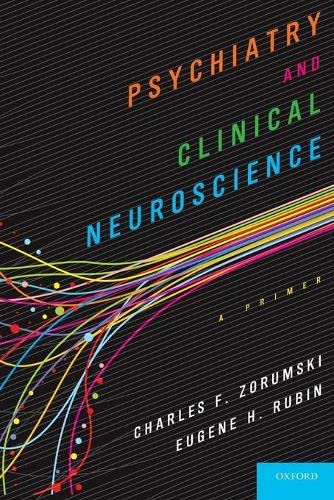 9780199360567: Psychiatry and Clinical Neuroscience: A Primer