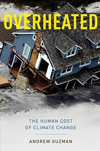 9780199360727: Overheated: The Human Cost of Climate Change