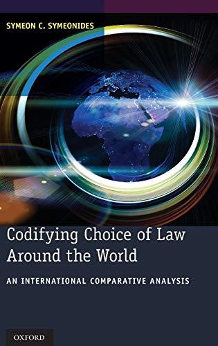 9780199360840: Codifying Choice of Law Around the World: An International Comparative Analysis