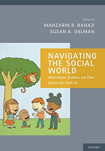 9780199361069: Navigating the Social World: What Infants, Children, and Other Species Can Teach Us (Social Cognition and Social Neuroscience)