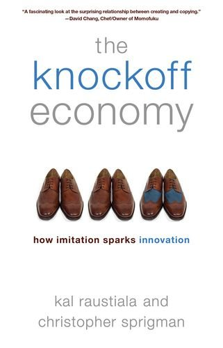 9780199361090: The Knockoff Economy: How Imitation Sparks Innovation