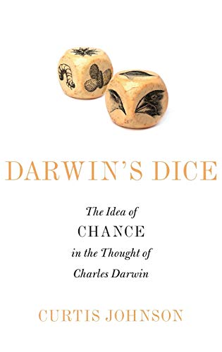 9780199361410: Darwin's Dice: The Idea of Chance in the Thought of Charles Darwin