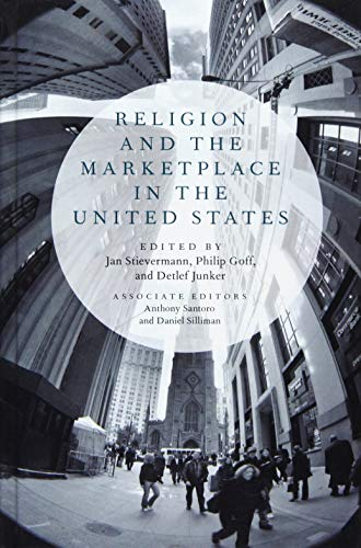 9780199361793: Religion and the Marketplace in the United States