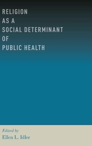 9780199362202: Religion as a Social Determinant of Public Health