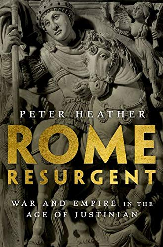 9780199362745: Rome Resurgent: War and Empire in the Age of Justinian