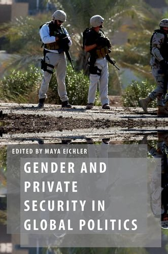 9780199364374: Gender and Private Security in Global Politics (Oxford Studies in Gender and International Relations)