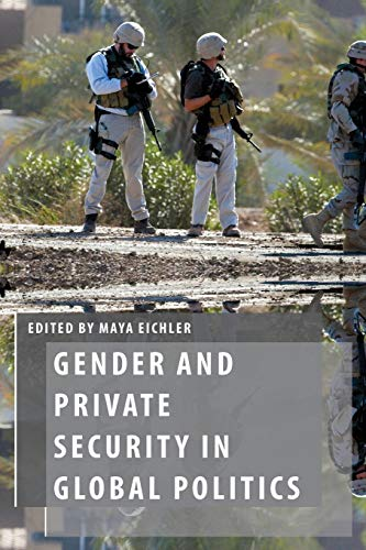 9780199364381: Gender and Private Security in Global Politics (Oxford Studies in Gender and International Relations)