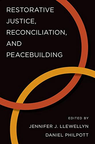 9780199364862: Restorative Justice, Reconciliation, and Peacebuilding (Studies in Strategic Peacebuilding)