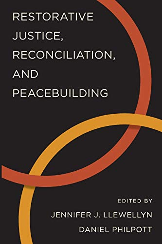9780199364879: Restorative Justice, Reconciliation, and Peacebuilding (Studies in Strategic Peacebuilding)