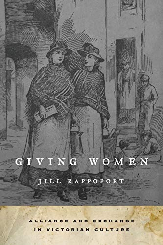 9780199364947: Giving Women: Alliance and Exchange in Victorian Culture
