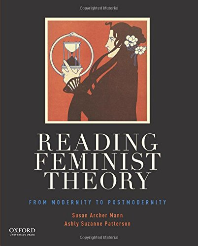 9780199364985: Reading Feminist Theory: From Modernity to Postmodernity