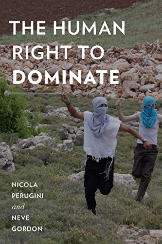 9780199365005: The Human Right to Dominate
