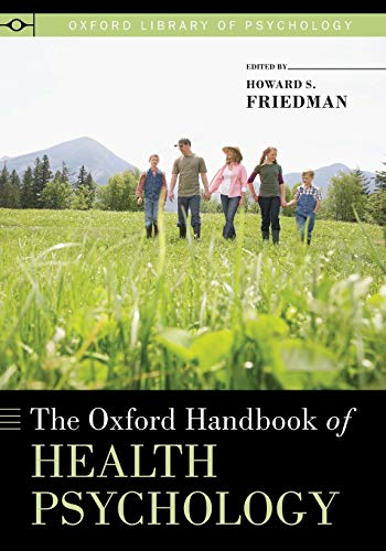 9780199365074: Oxford Handbook of Health Psychology (Oxford Library of Psychology)