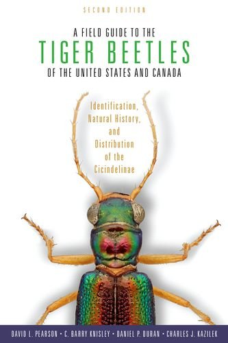 9780199367160: A Field Guide to the Tiger Beetles of the United States and Canada: Identification, Natural History, and Distribution of the Cicindelinae