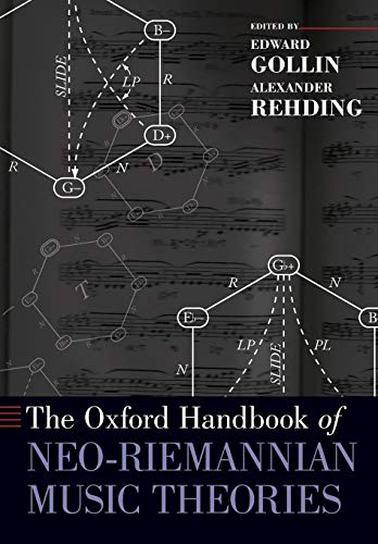 9780199367832: The Oxford Handbook of Neo-Riemannian Music Theories