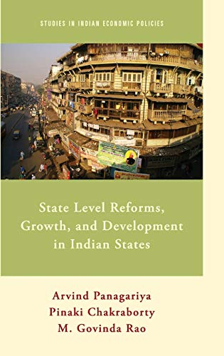 9780199367863: State Level Reforms, Growth, and Development in Indian States (Studies in Indian Economic Policies)