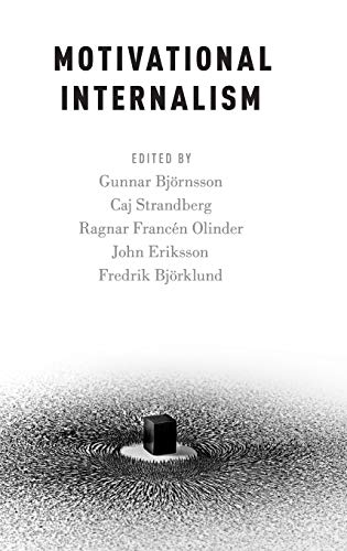 9780199367955: Motivational Internalism (Oxford Moral Theory)