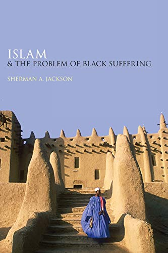 9780199368013: Islam and the Problem of Black Suffering