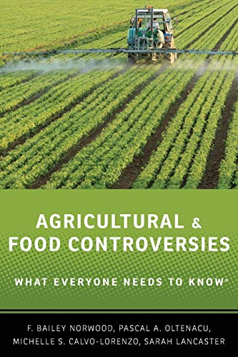 9780199368426: Agricultural and Food Controversies: What Everyone Needs to Know®