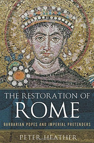 9780199368518: The Restoration of Rome: Barbarian Popes and Imperial Pretenders