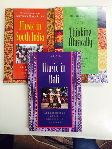 9780199368860: MUSIC PKG WITH 3 BOOKS (Thinking Musically, Music in Bali, Music in South India)