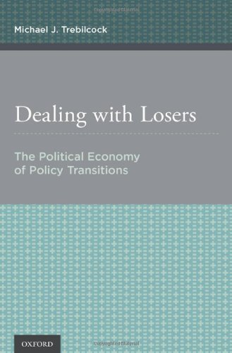 9780199370658: Dealing with Losers: The Political Economy of Policy Transitions
