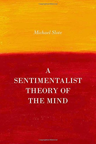 9780199371754: A Sentimentalist Theory of the Mind