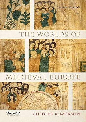 9780199372294: The Worlds of Medieval Europe