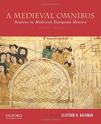 9780199372317: A Medieval Omnibus: Sources in Medieval European History