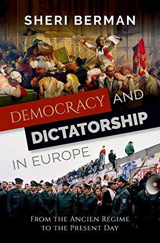 9780199373192: Democracy and Dictatorship in Europe: From the Ancien Régime to the Present Day