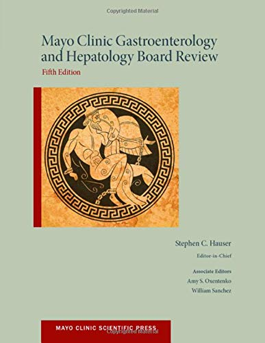 9780199373338: Mayo Clinic Gastroenterology and Hepatology Board Review (Mayo Clinic Scientific Press)