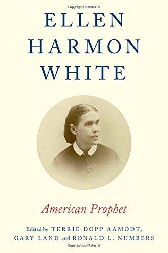 9780199373857: Ellen Harmon White: American Prophet