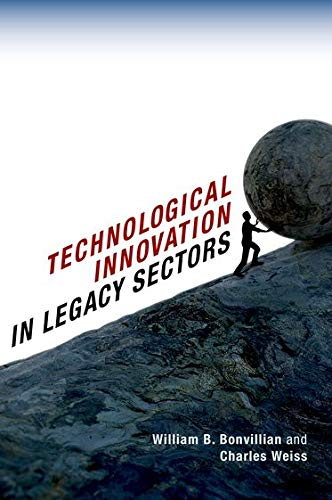 9780199374519: Technological Innovation in Legacy Sectors