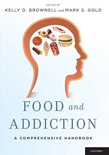 9780199374571: Food and Addiction: A Comprehensive Handbook
