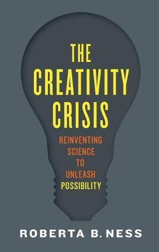 9780199375387: The Creativity Crisis: Reinventing Science to Unleash Possibility