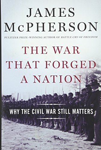 9780199375776: The War That Forged a Nation: Why the Civil War Still Matters