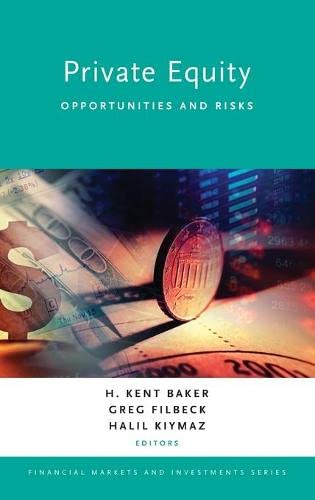 Private Equity: Opportunities and Risks (Financial Markets and Investments)
