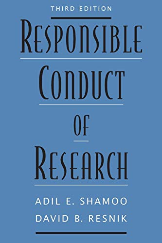 Responsible Conduct of Research Format: Paperback: Adil E. Shamoo