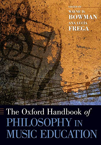 9780199377121: The Oxford Handbook of Philosophy in Music Education (Oxford Handbooks in Music)