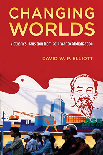 9780199377589: Changing Worlds: Vietnam's Transition from Cold War to Globalization