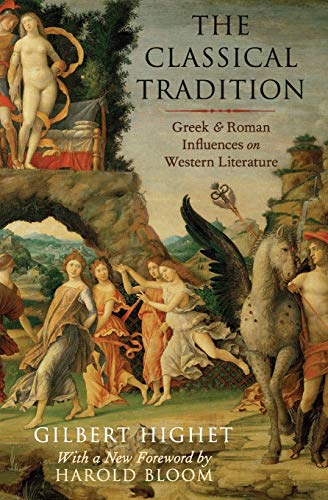 9780199377695: The Classical Tradition: Greek and Roman Influences on Western Literature