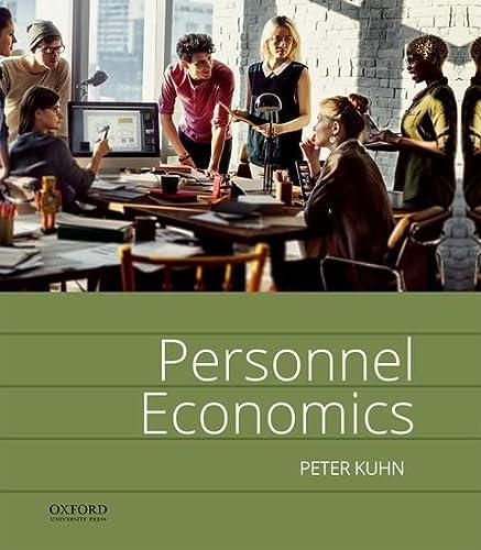 Personnel Economics: Peter Kuhn