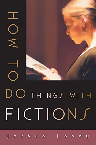 9780199378203: How to Do Things with Fictions
