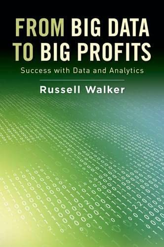 9780199378326: From Big Data to Big Profits: Success with Data and Analytics