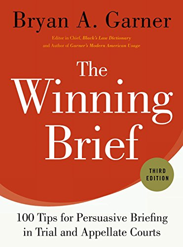 9780199378357: The Winning Brief: 100 Tips for Persuasive Briefing in Trial and Appellate Courts