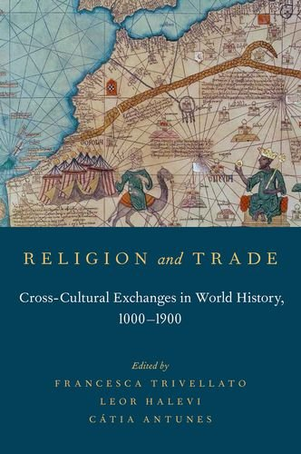 9780199379187: Religion and Trade: Cross-Cultural Exchanges in World History, 1000-1900